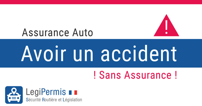 Avoir un accident sans assurance auto