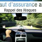 Rappel défaut d'assurance auto :  quels risques ?