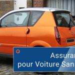 Assurance auto sans permis : Offres pour voiturette, VSP