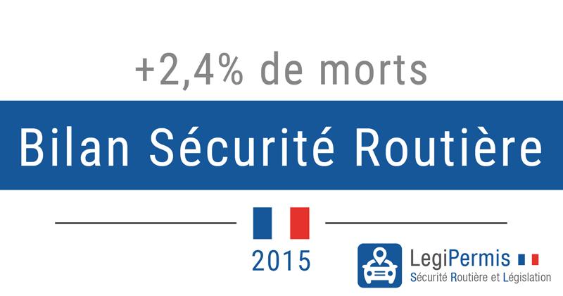 Bilan Sécurité routière 2015