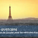 1er juillet 2016 Paris : interdiction des voitures d'avant 1997