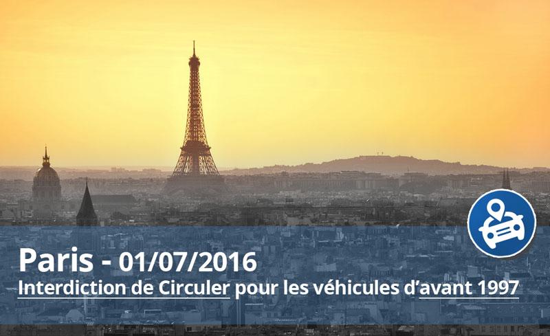 1er juillet 2016 Paris : interdiction des voitures d'avant 1997