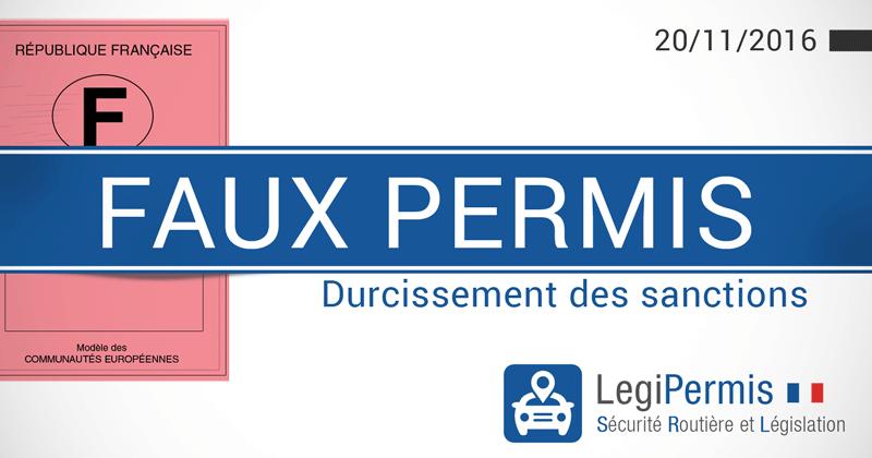faux permis de conduire, sanctions plus sévères au 20/11/2016