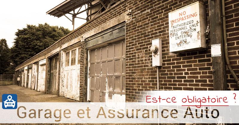 L'assurance auto est-elle obligatoire pour une voiture dans un garage non conduite