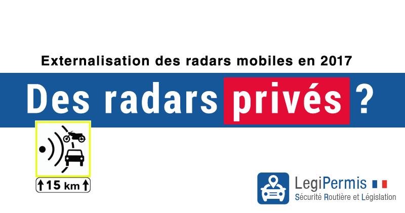 nouveau radar mobile privé en 2017 en France