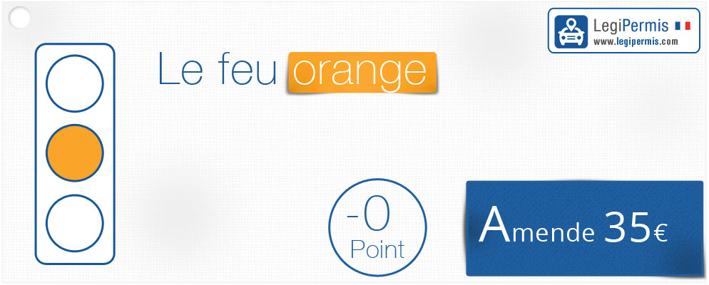 Feu orange combien de points et quelle amende legipermis - Grille un feu orange combien de point ...