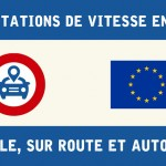 Comparatif des limitations de vitesse en Europe
