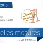 1er juillet 2015 : les changements sur la route