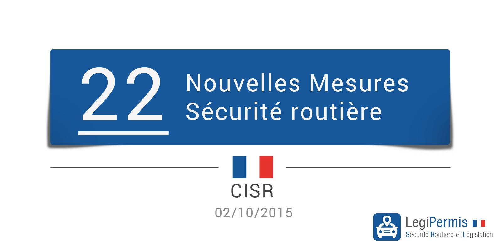 22 mesures de sécurité routières décidées par le CISR