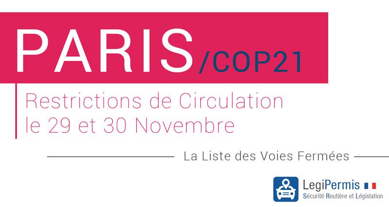 COP21 : Liste des rues / routes fermées, les restrictions