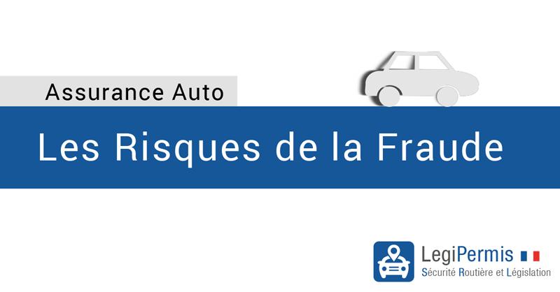 Assurance auto: les risques en cas de fraude