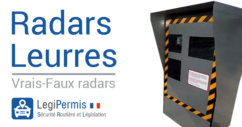 Les radars leurres, de vrais-faux radars