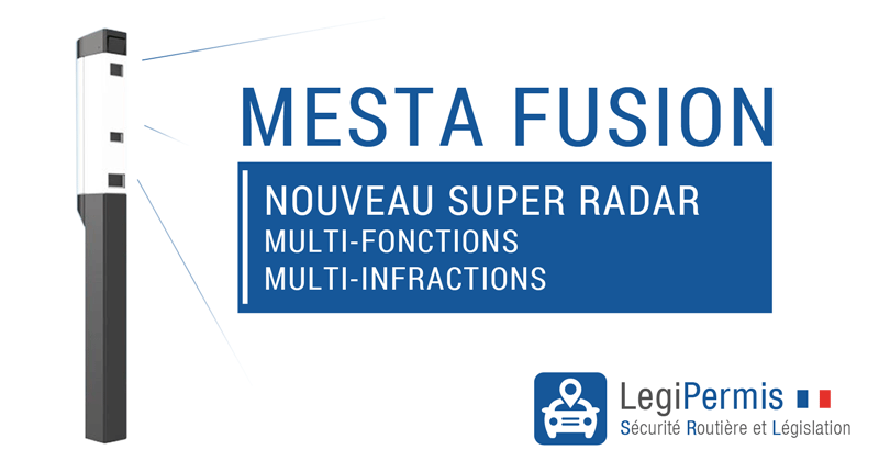 Mesta Fusion : un nouveau radar multi-infractions