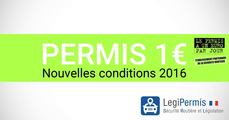 Les nouvelles conditions du Permis à 1 euro en 2016
