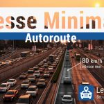 Vitesse minimale sur autoroute : amende et retrait de point