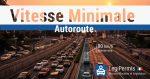 vitesse minimale sur autoroute en France