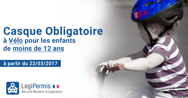 Casque à vélo obligatoire au 22/03/2017 pour les enfants