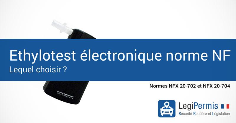 Ethylotest électronique NF : Comment choisir ?