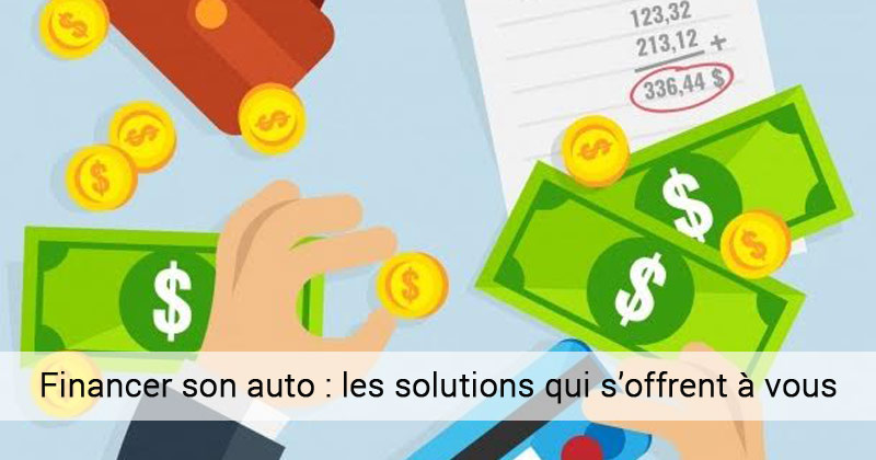 Financer son auto: les solutions qui s'offrent à vous