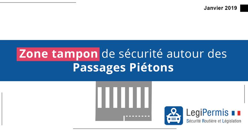 zone tampon autour passage piéton sanction janvier 2019