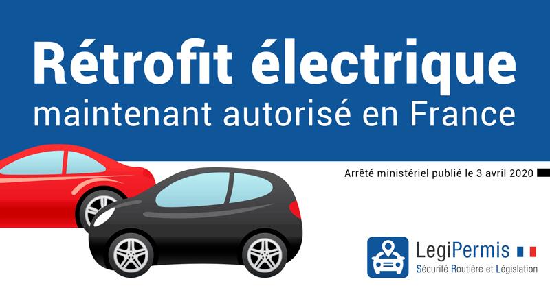 Rétrofit électrique : maintenant autorisé en France !