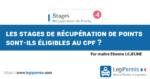 Les stages de récupération de points sont-ils éligibles au CPF : compte personnel de formation ?