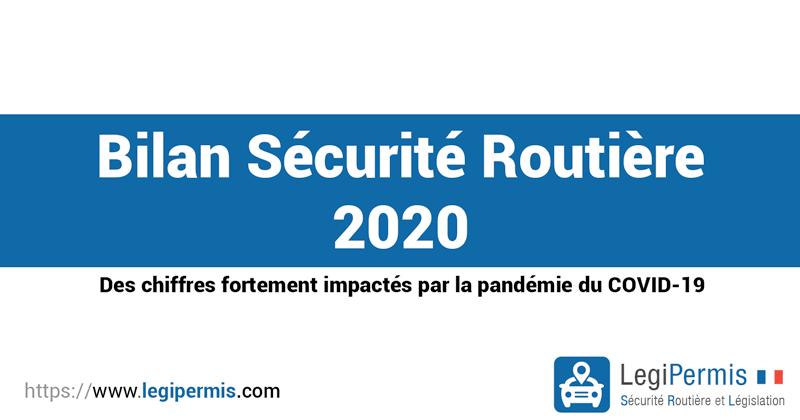 Bilan de la sécurité routière 2020 impacté par la pandémie du COVID-19