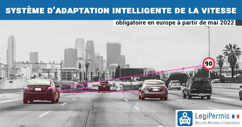 Limiteur de vitesse obligatoire en europe à partir de 2022 et 2024 : le système d'adaptation intelligente de la vitesse